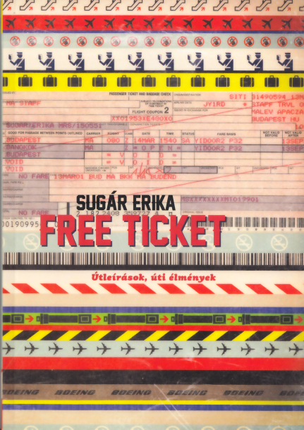 Sugár Erika: Free ticket